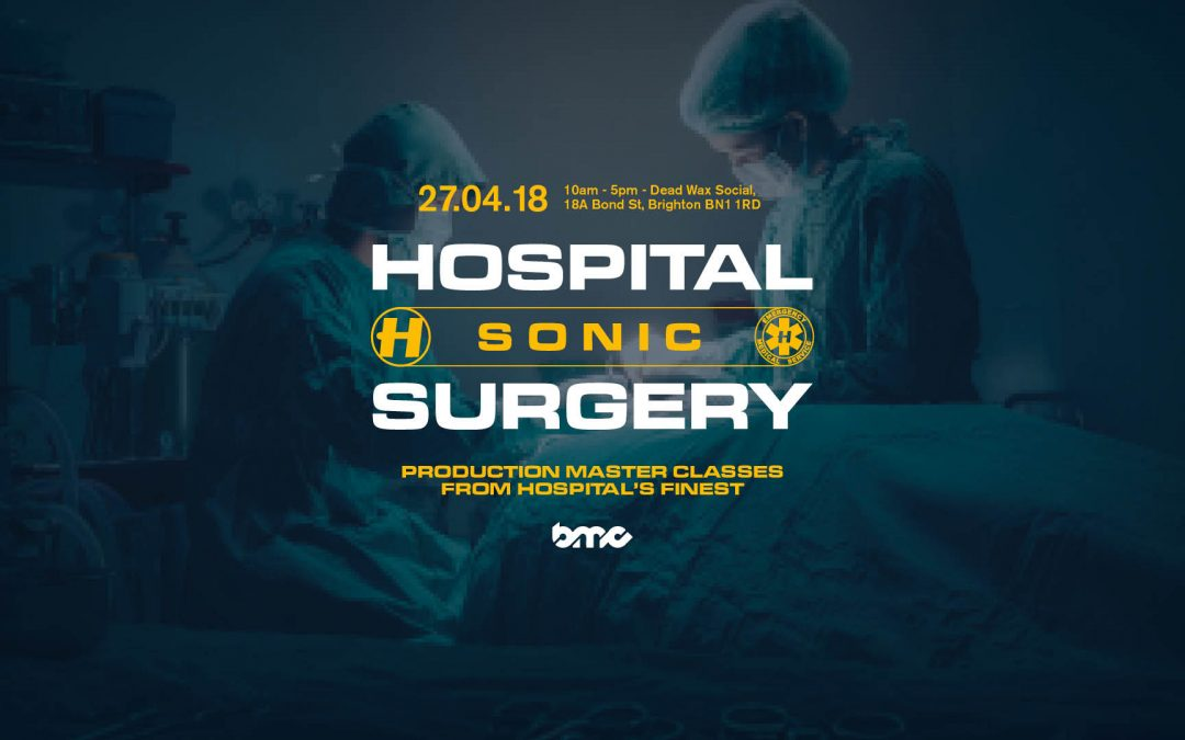 Hospital Records Sonic Surgery launches at #BMC18!!
